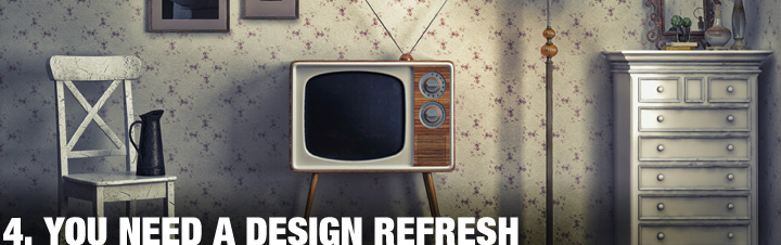 You Need A Design Refresh