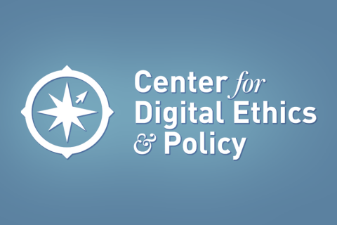 Center for Digital Ethics and Policy