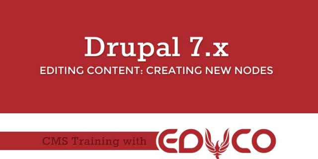 Drupal Tutorial - Creating New Nodes